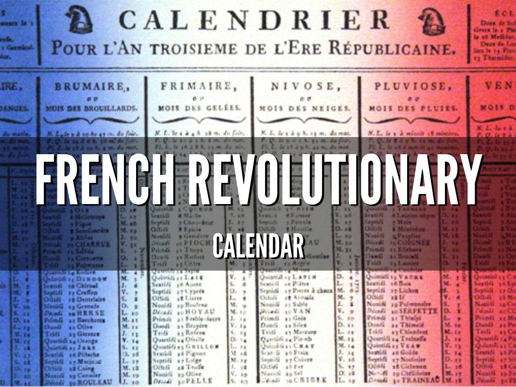 French Revolutionary Calendar By Jocelyn Tillman