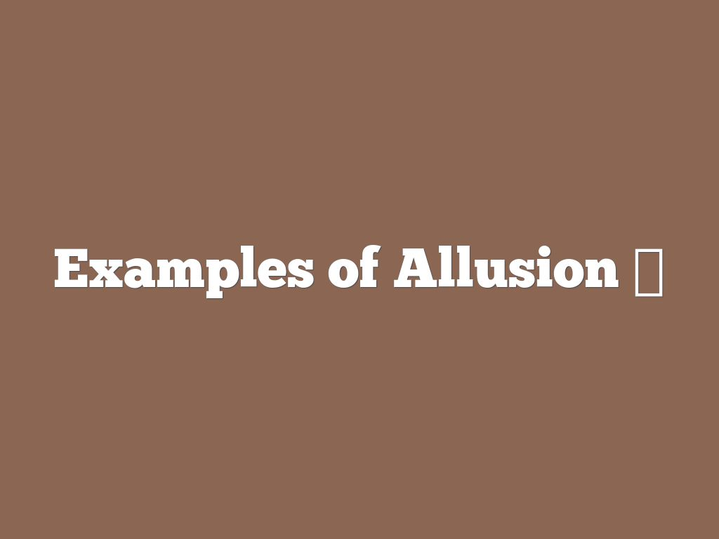 Copy Of Allusion Figurative Language Symbol
