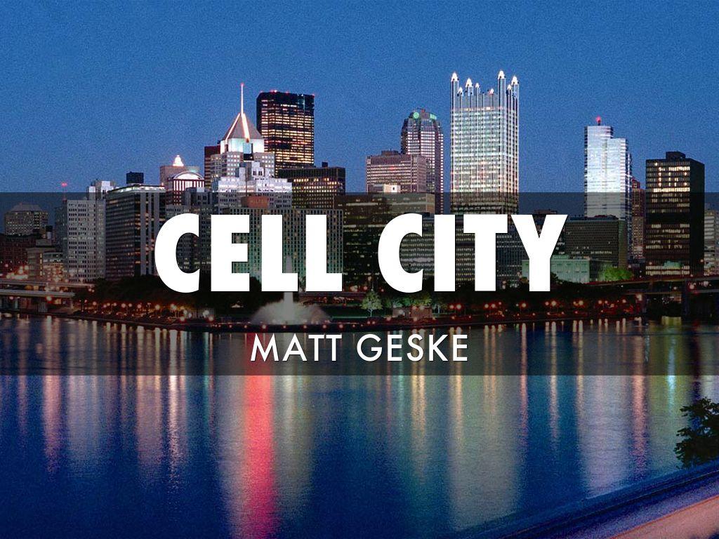 Cell City By Matt Geske