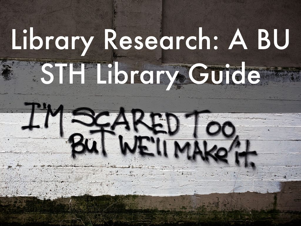 Library Research: A BU STH Library Guide