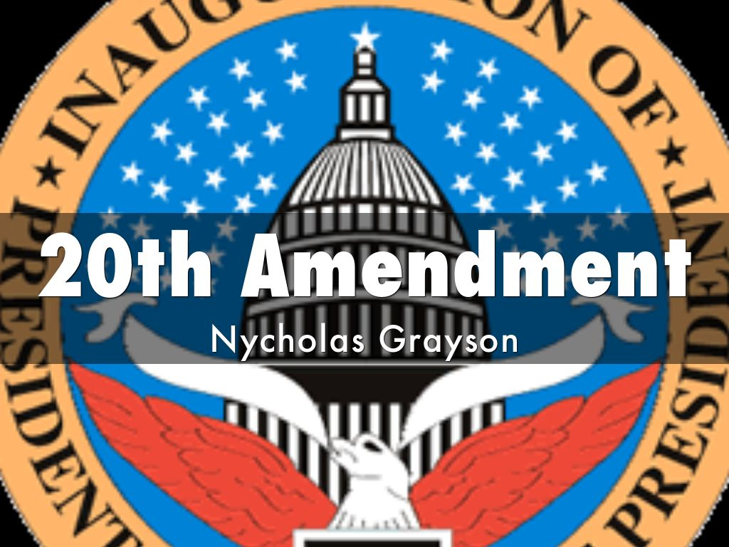 20th amendment by nyck81