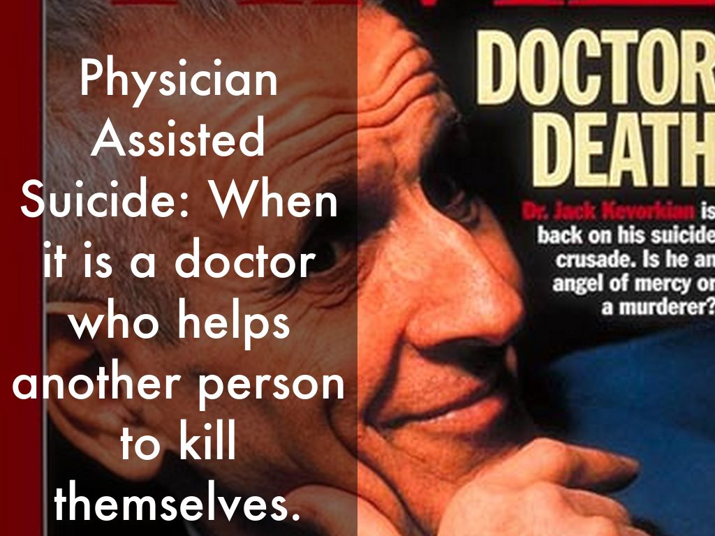 physician assisted suicide is murder essay