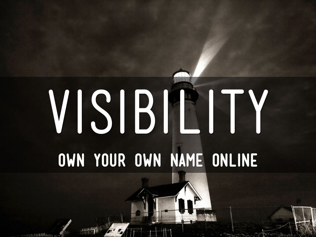 Visibility: Do you own your own name online?