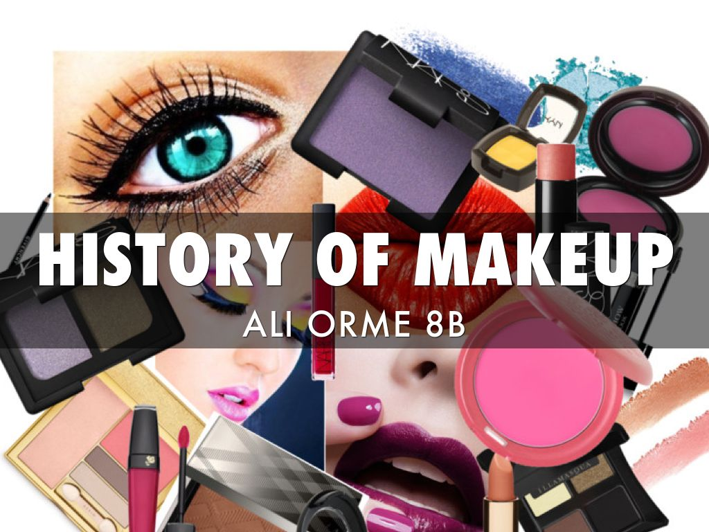 history of makeup