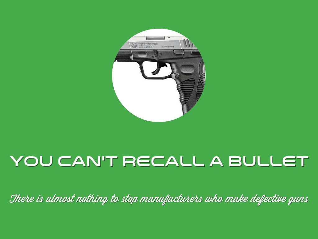 You Can't Recall A Bullet