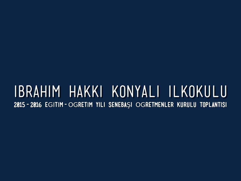 IBRAHIM HAKKI KONYALI ILKOKULU