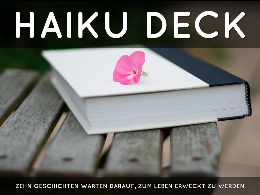 Haiku Deck in Aktion