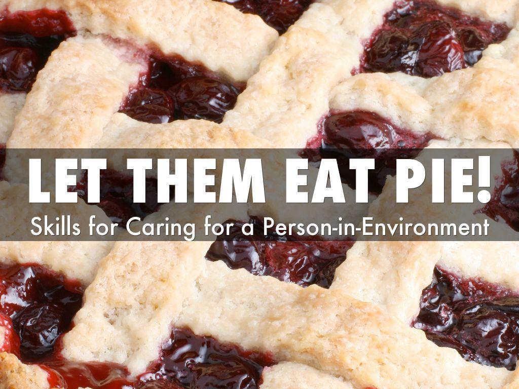Let Them Eat PIE!