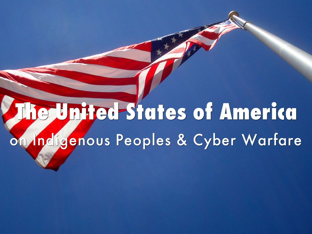 USA on Indigenous Peoples & Cyber Warfare