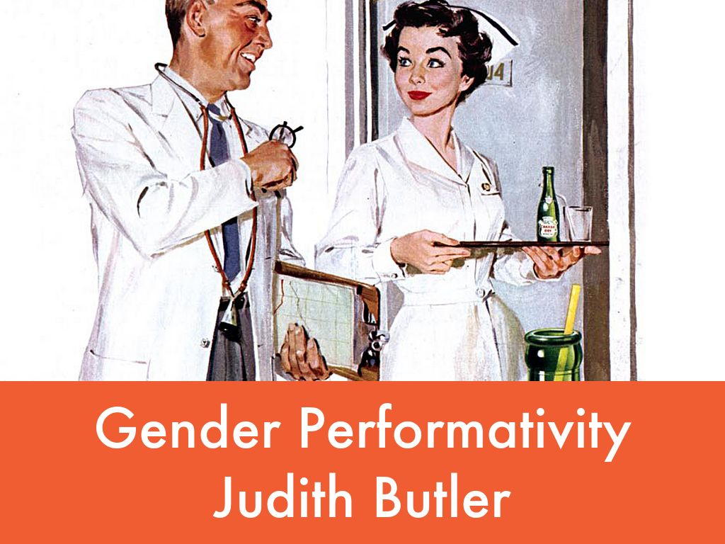 theory of gender performativity Lecture by professor paul h fry, part of open yale course 'introduction to theory of literature' available as audio, video, and transcript overview: in this lecture on queer theory, professor paul fry explores the work of judith butler in relation to michel foucault's history of sexuality.