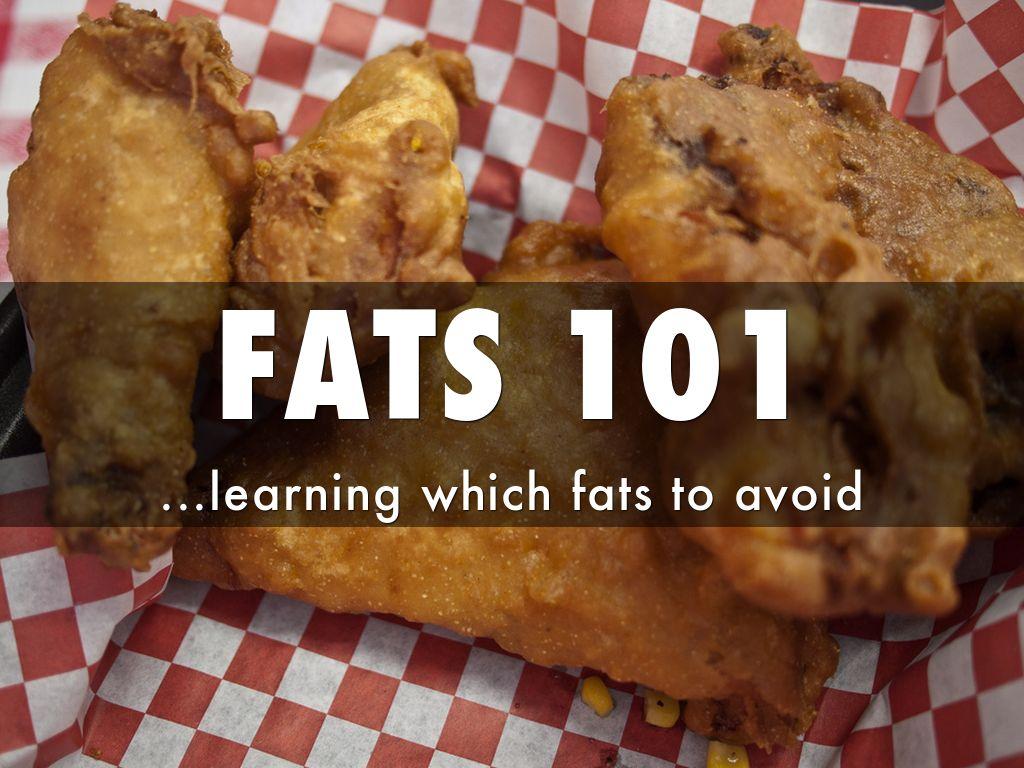 Fats: Good and Bad