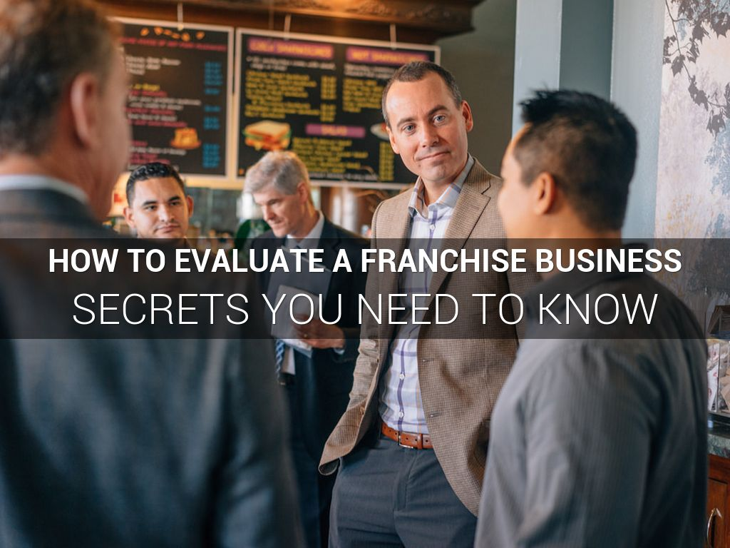 How to Evaluate a Franchise Business 的副本