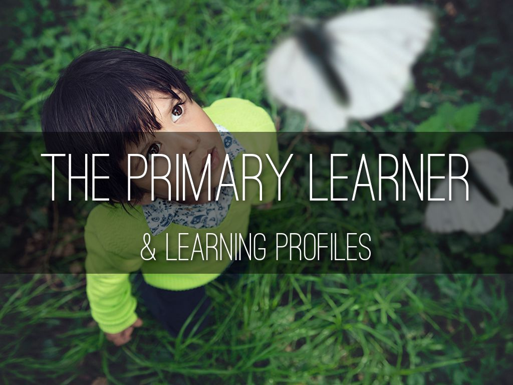 The Primary Learner