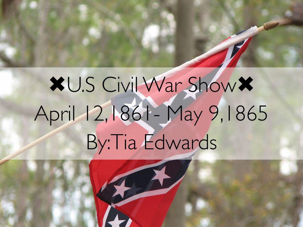 U.S Civil War Show
