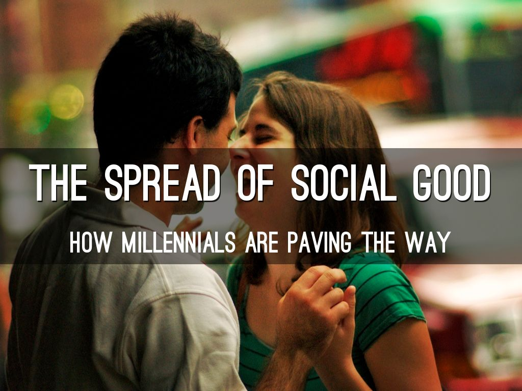 The Spread of Social Good