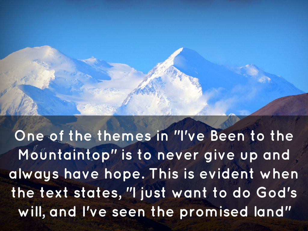 i ve been to the mountaintop analysis
