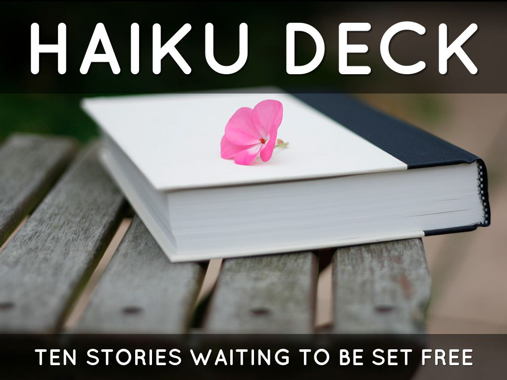 Haiku Deck In Action