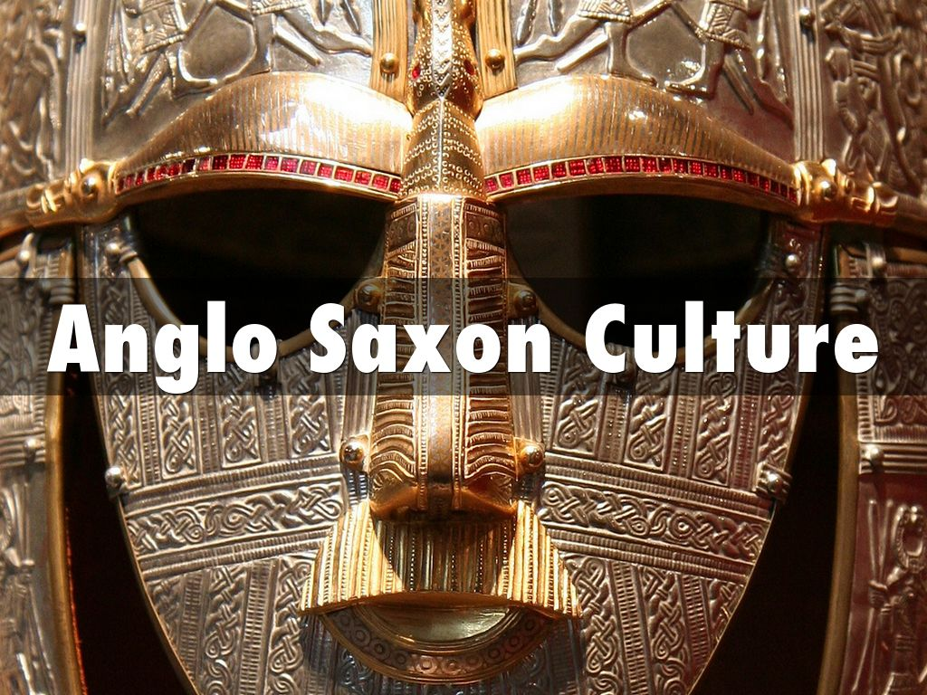 anglo saxon culture The anglo-saxon age in britain was from around ad410 to 1066 find out who they were and where they came from.
