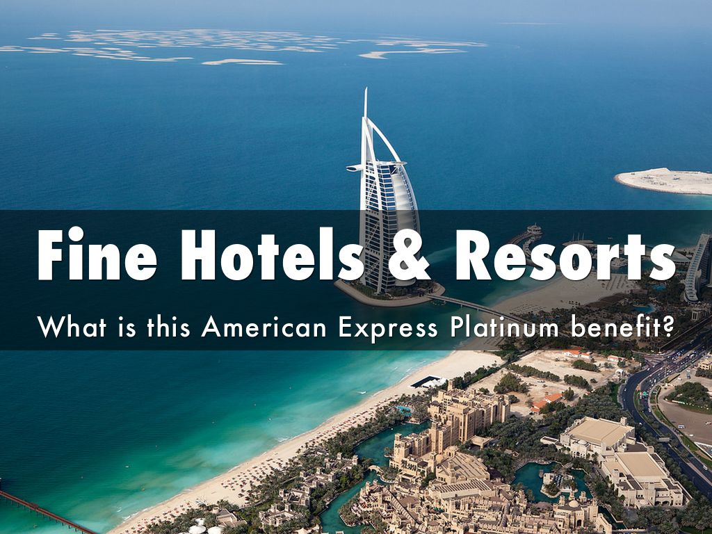 What is fine hotels resorts