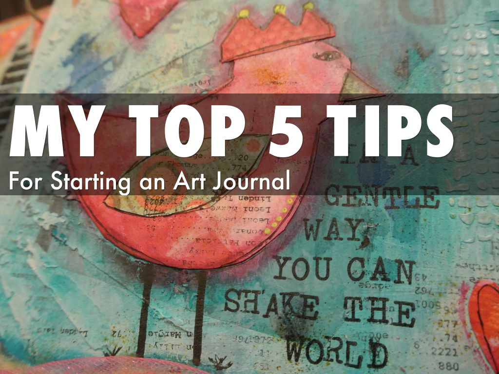 my top 5 tips for starting an art journal by melissa