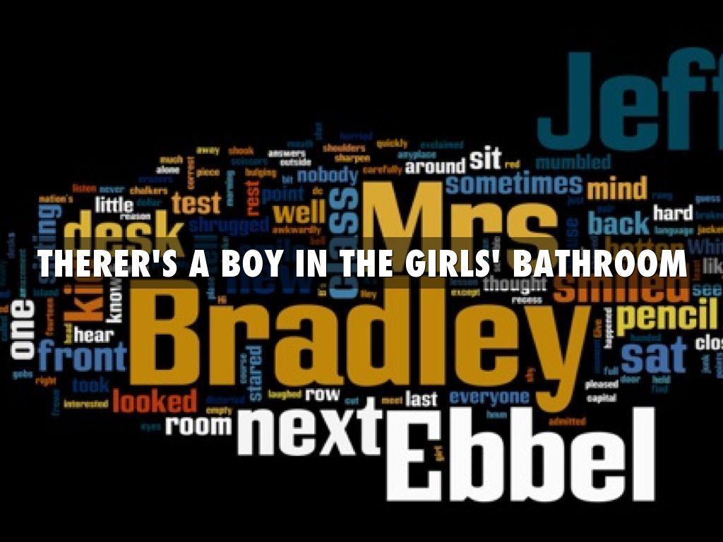 There 39 S A Boy In The Girls 39 Bathroom By Brody Heichelbec