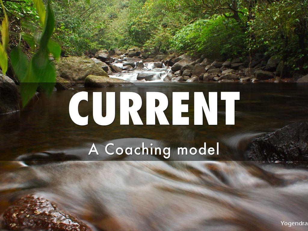 CURRENT Coaching Model