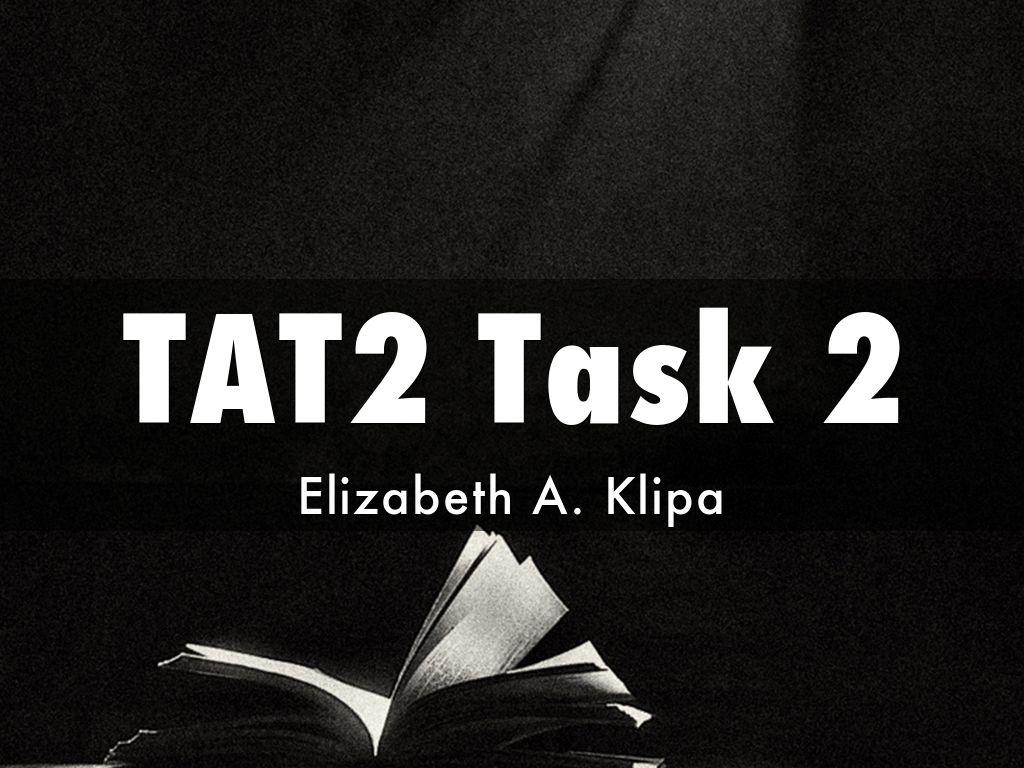 TAT2 Task 2 by Elizabeth Klipa