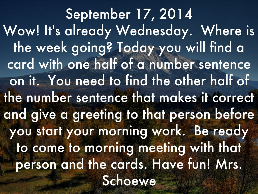 September 16 2014 Good Morning I Am So Glad You Are