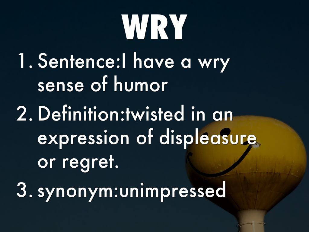 Wry sense of humor definition
