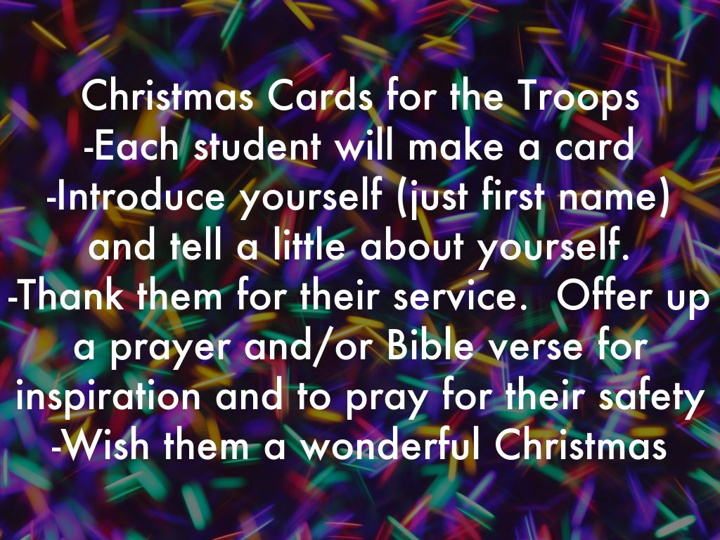 Christmas Cards for the Troops -Each student will make