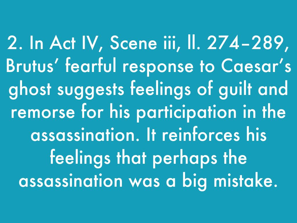 analysis of julius caesar act iv Read full text and annotations on julius caesar act iv - scene iii at owl eyes read expert analysis on julius caesar act iv act iv - scene iii act v.