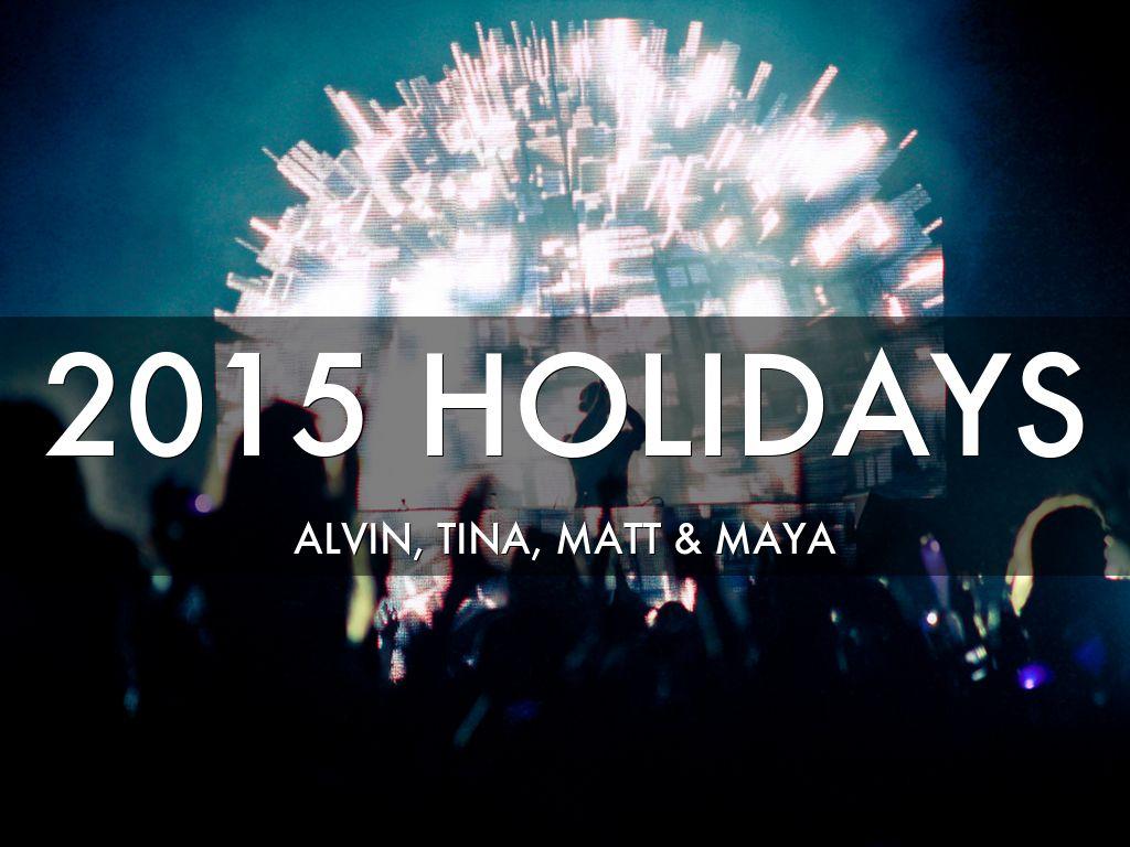 2015 Holidays