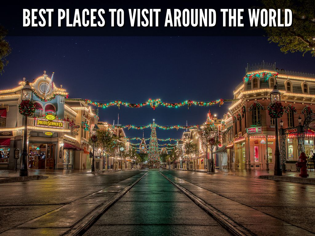 Best Places To Visit Around The World By