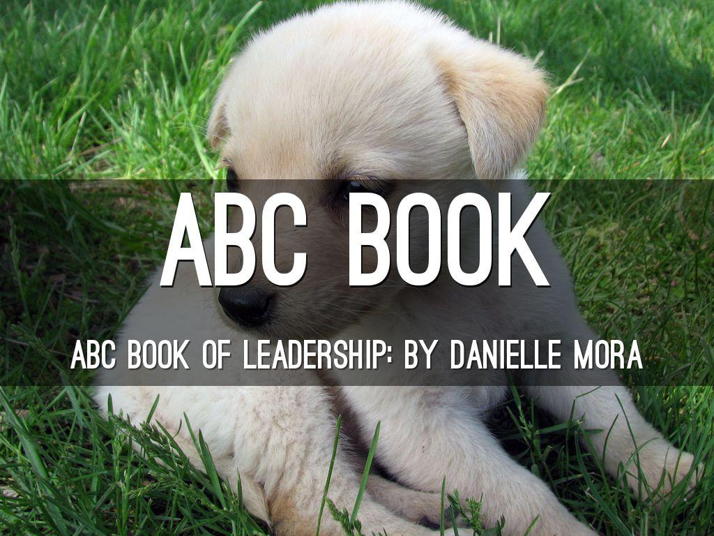 ABC book of leadership. : )
