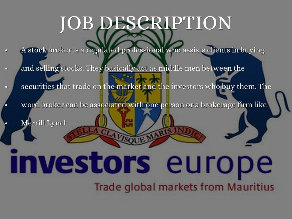Stock broker by kwiv – Stock Broker Job Description