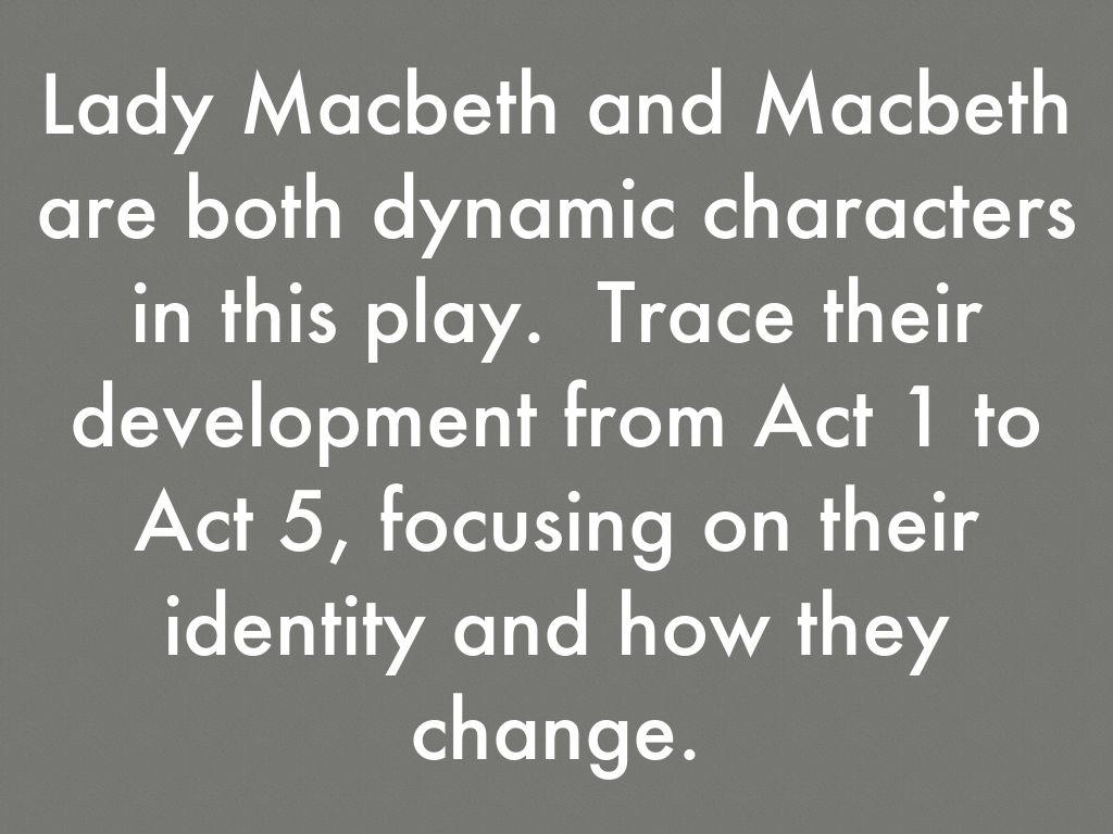 dynamic character of lady macbeth