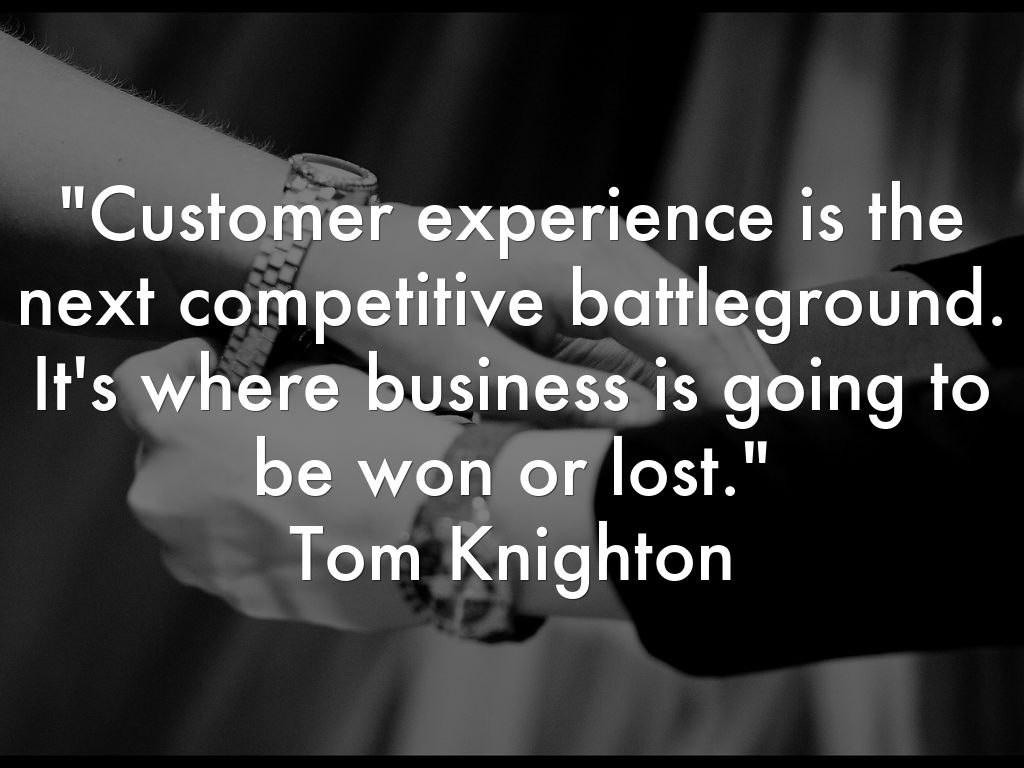Customer experience is...