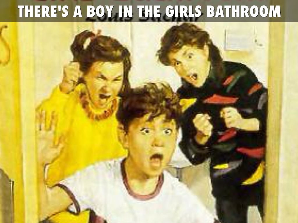 There Is A Boy In The Girls Bathroom 28 Images There S A Boy In The Girl S Bathroom By Louis