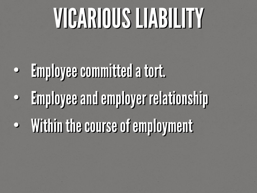 vicarious liability tort problem questions Topics in the economics of tort liability negligence and replacing tort liability with regulations this problem is very difficult to solve vicarious liability.