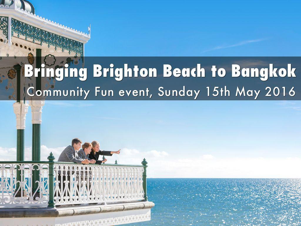 Bringing Brighton Beach to Bangkok