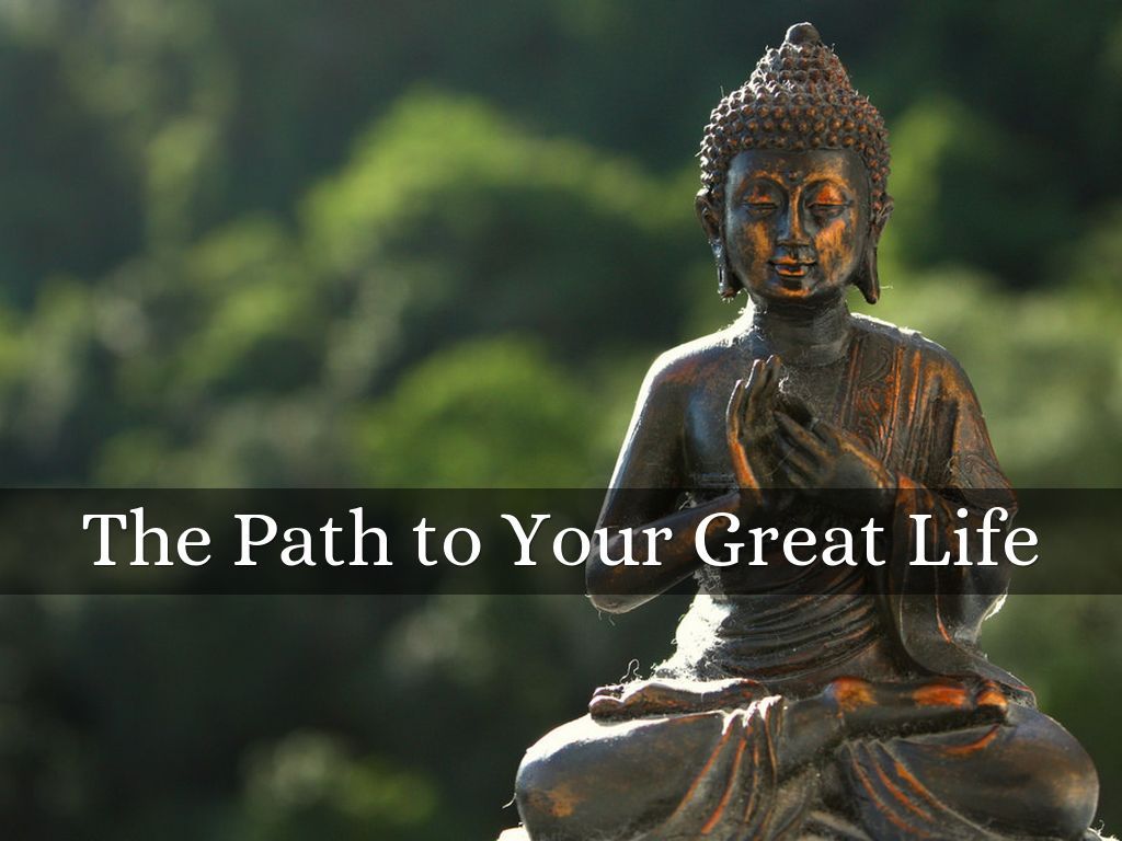 The Path to Your Great Life