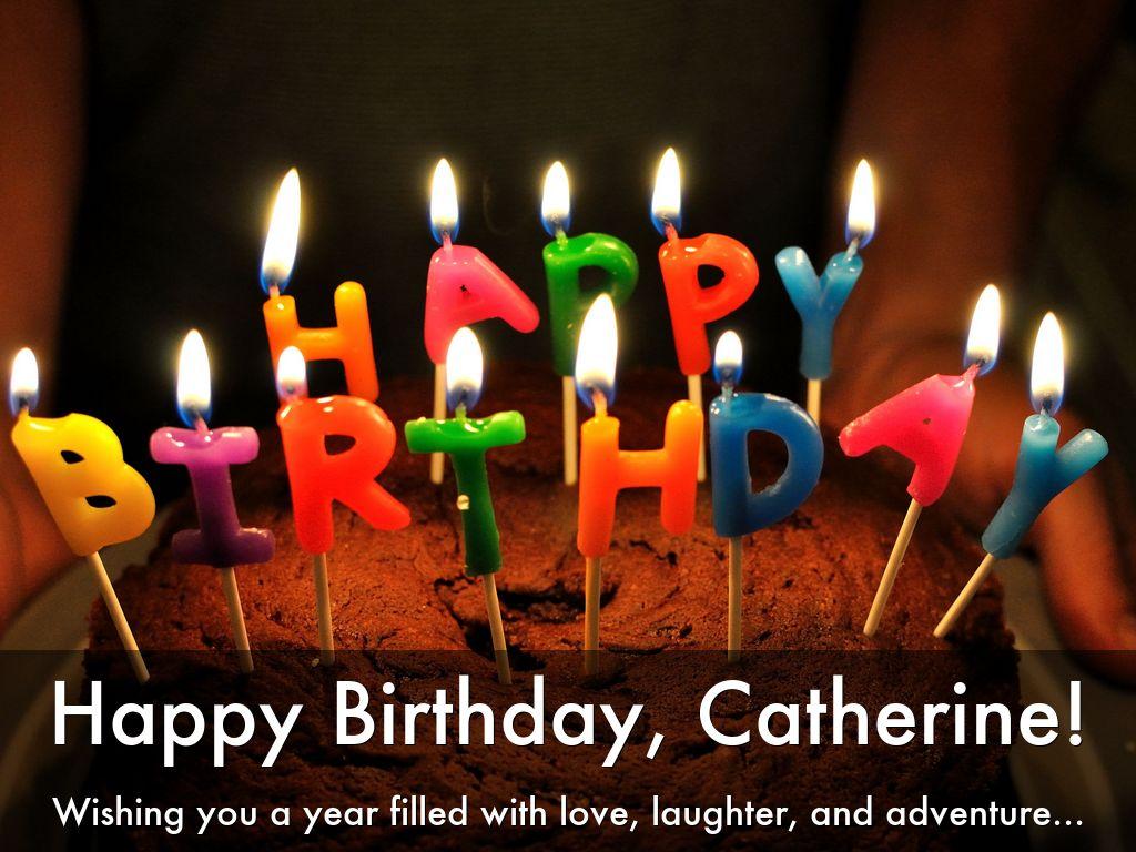 happy birthday catherine Happy Birthday, Catherine! by Debra Trappen happy birthday catherine
