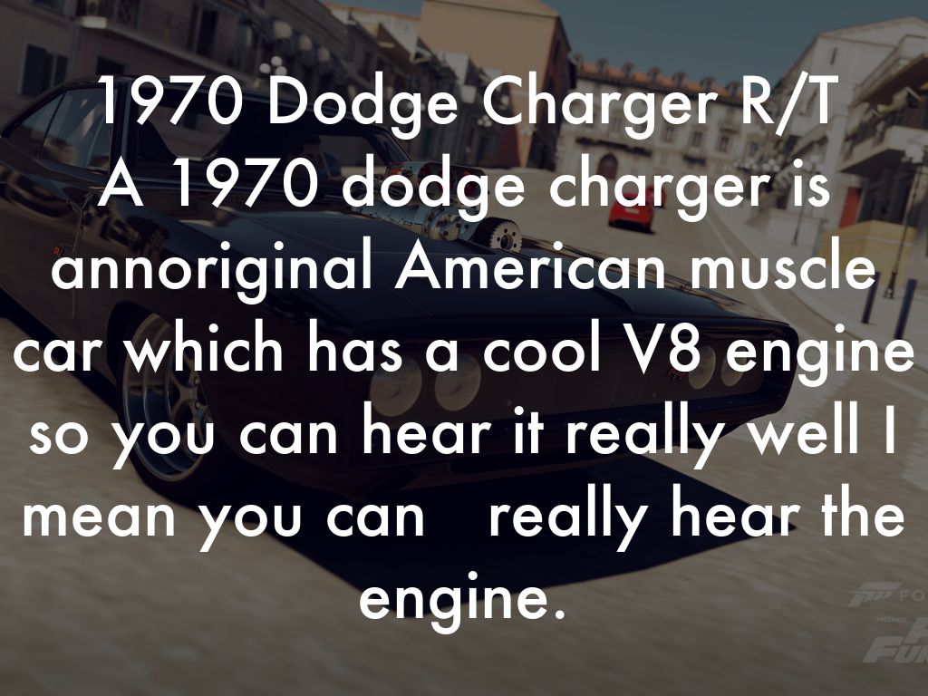 A 1970 Dodge Charger Is Annoriginal American Muscle Car Which Has Cool V8 Engine So You Can Hear It Really Well I Mean