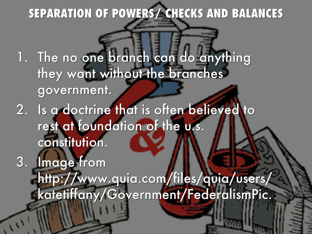 checks and balances and seperation of