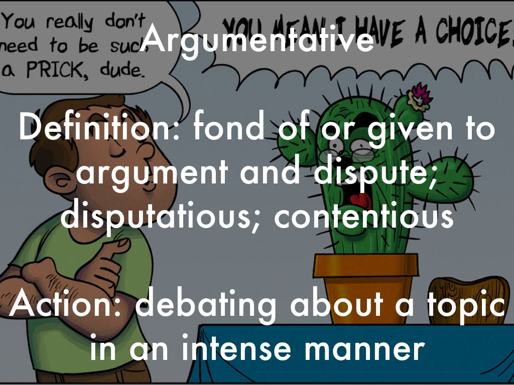 meaning of argumentative