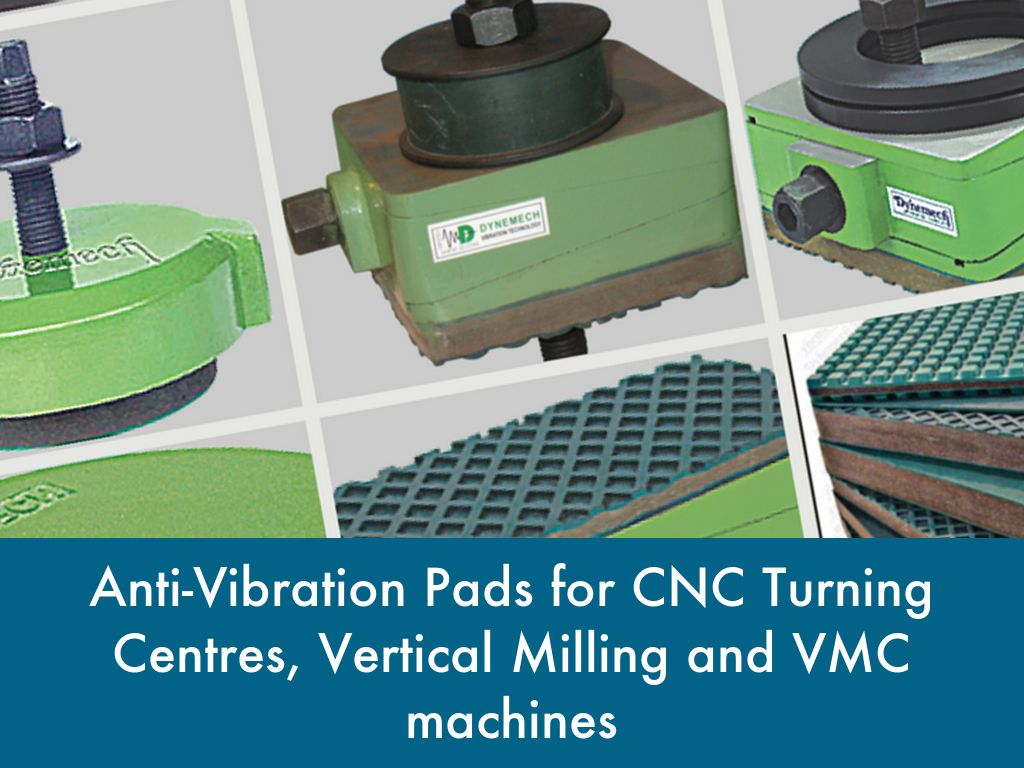 anti vibration pads for cnc machines. Black Bedroom Furniture Sets. Home Design Ideas