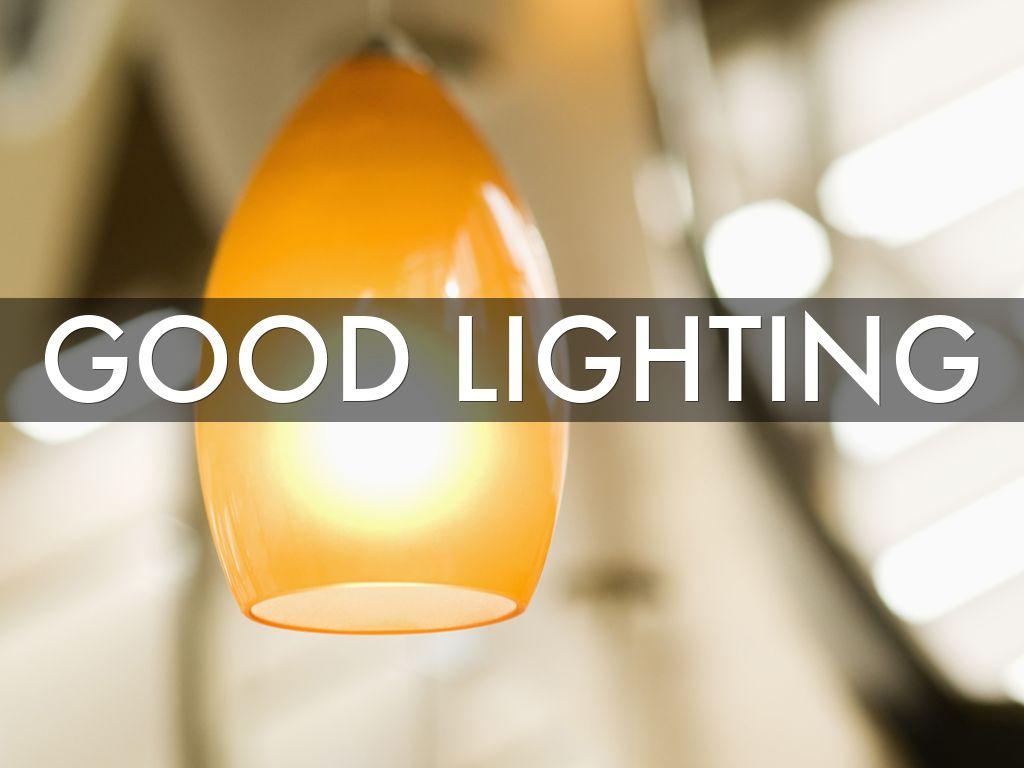 Good Lighting why good lighting matterslette birn