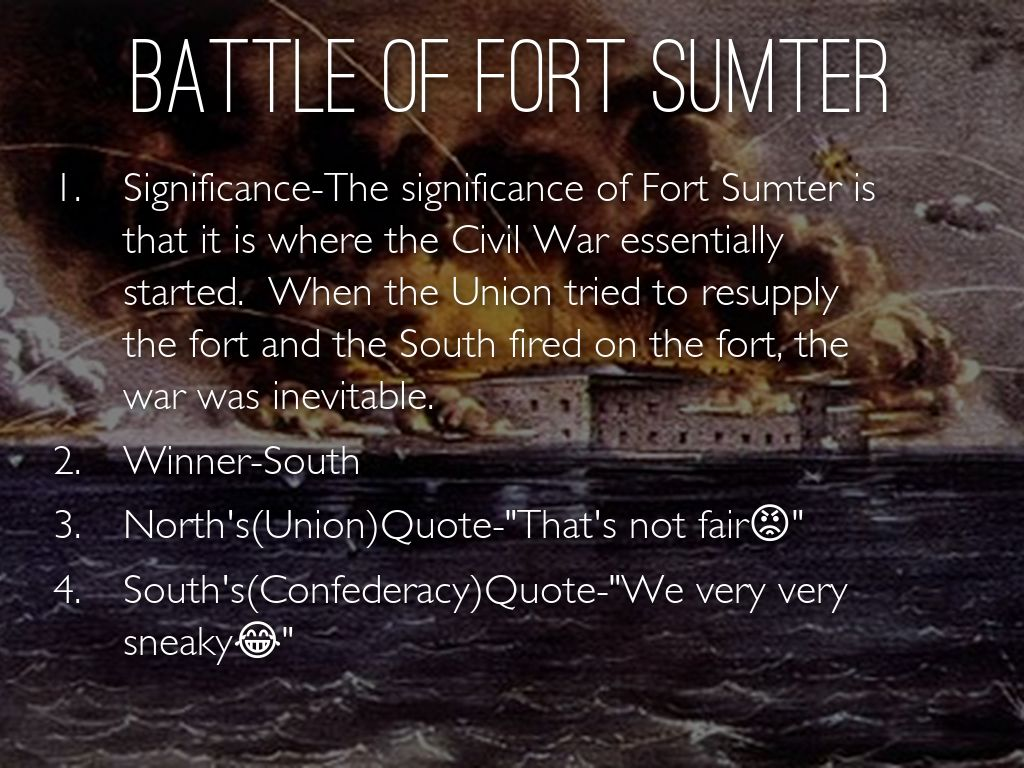 battle of fort sumter 5 facts about the battle of fort sumter fort sumter is located se of south carolina and was purposely built to act as shield for charles harbor.