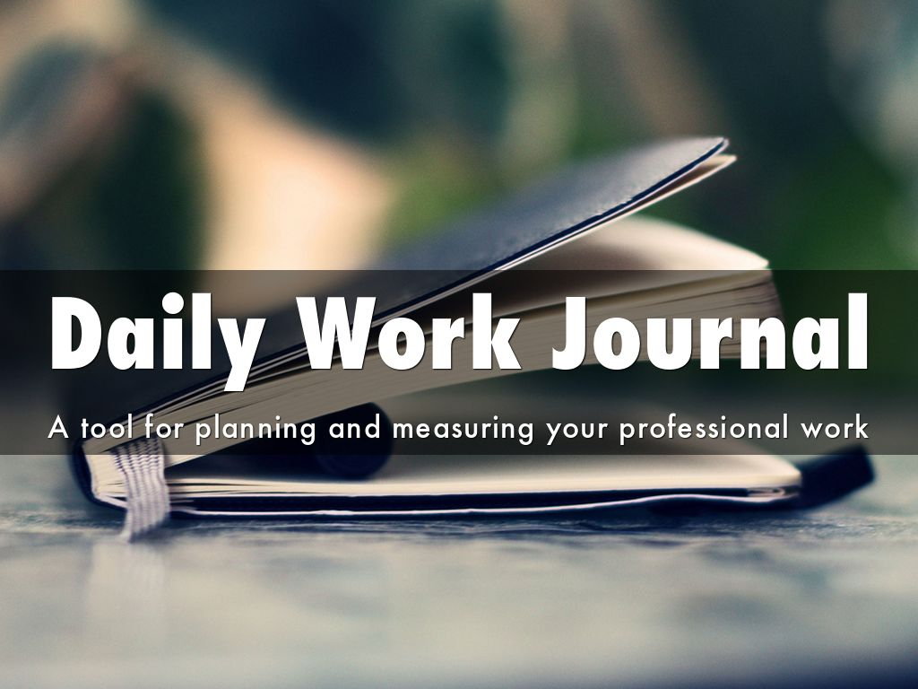 Daily Work Journal