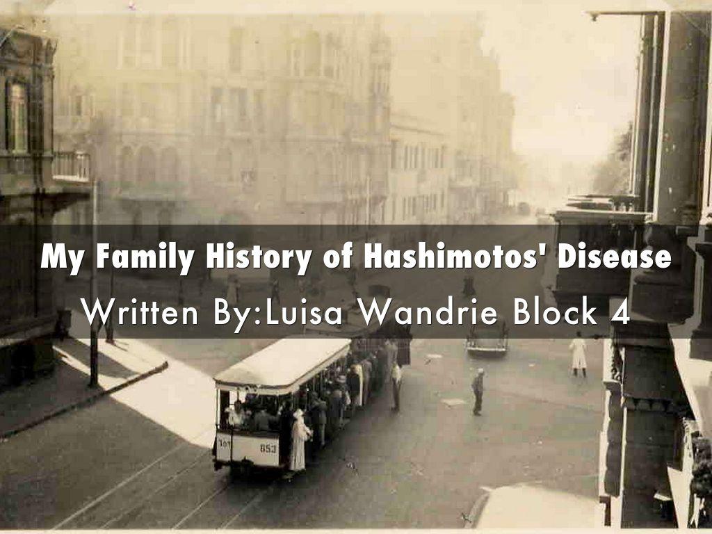My Family History of Hashimotos' Disease